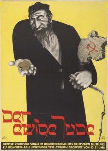 """""""Ikuinen juutalainen"""". Julisteella mainostettiin juutalaisiin liittyvää propagandanäyttelyä vuonna 1937."""